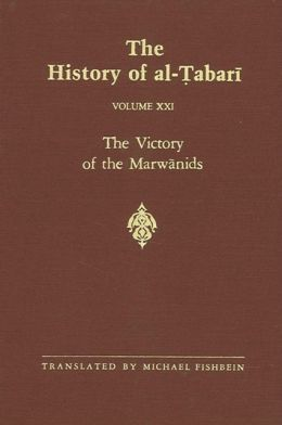 The History of Al-Tabari: The Victory of the Marwanids, A. D. 685-693/A. H. 66-73