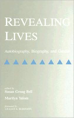 Revealing Lives: Autobiography, Biography, and Gender