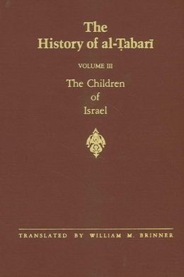 The History of al-Tabari, Ta'rikh Al-Rusul Wa'l-Muluk: The Children of Israel