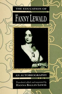 The Education of Fanny Lewald: An Autobiography