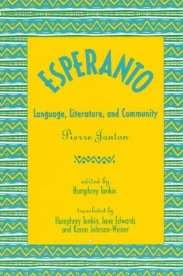 Esperanto: Language, Literature, and Community
