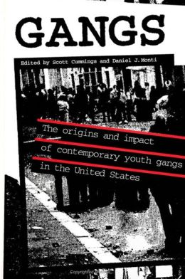 Gangs: The Origins and Impact of Contemporary Youth Gangs in the United States