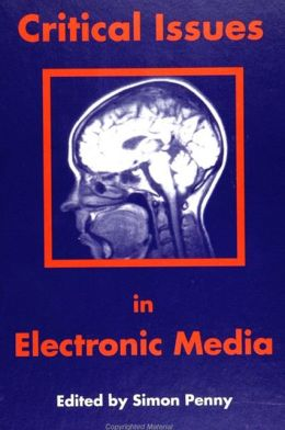 Critical Issues in Electronic Media