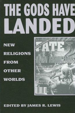 The Gods Have Landed: New Religions from Other Worlds