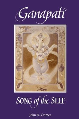 Ganapati: Song of the Self