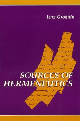Sources of Hermeneutics (SUNY Series in Contemporary Continental Philosophy)