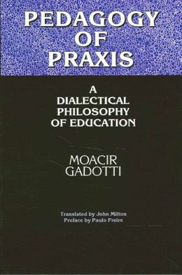 Pedagogy of PRAXIS