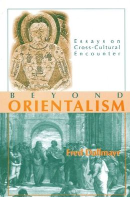 Beyond Orientalism: Essays on Cross-Cultural Encounter