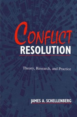 Conflict Resolution: Theory, Research, Practice