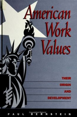 American Work Values: Their Origin and Development