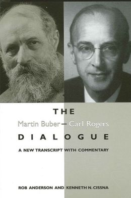 Martin Buber - Carl Rogers Dialogue, The