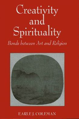 Creativity and Spirituality: Bonds Between art and Religion