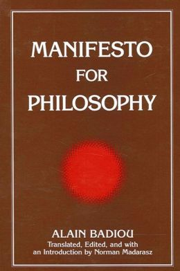 Manifesto for Philosophy: Followed by Two Essays: