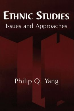 Ethnic Studies: Issues and Approaches