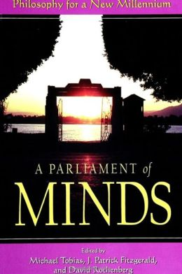 Parliament of Minds: Philosophy for a New Millennium