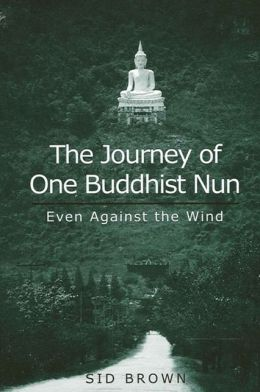 The Journey of One Buddhist Nun