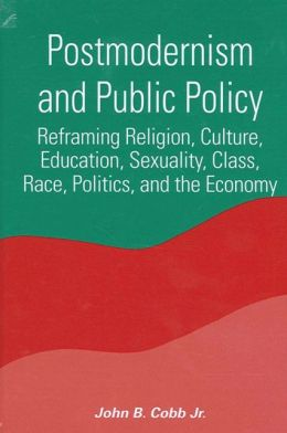 Postmodernism and Public Policy