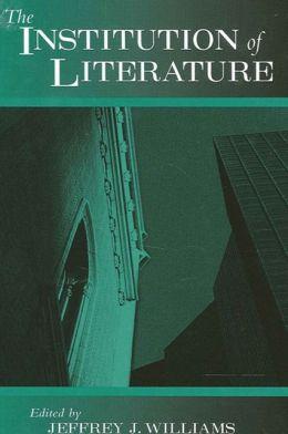 The Institution of Literature