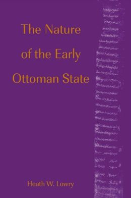 Nature of the Early Ottoman State