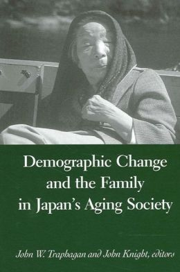 Demographic Change and the Family in Japan's Aging Society