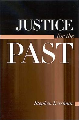 Justice for the Past ( SUNY Series in American Constitutionalism)