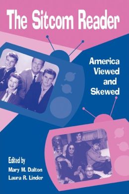 Sitcom Reader: America Viewed and Skewed