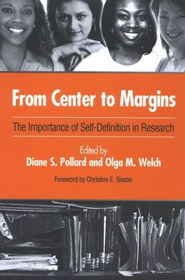From Center to Margins: The Importance of Self-Definition in Research