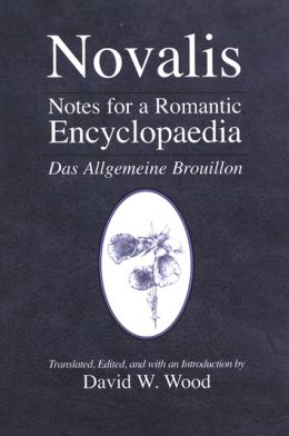 Notes for a Romantic Encyclopaedia: Das Allgemeine Brouillon