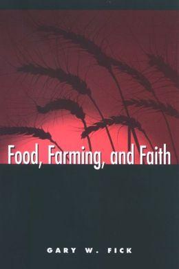 Food, Farming, and Faith