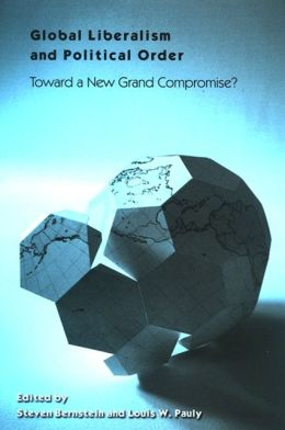 Global Liberalism and Political Order: Toward a New Grand Compromise?