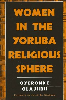 Women in the Yoruba Religious Sphere