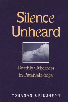 Silence Unheard: Deathly Otherness in Patanjala-Yoga