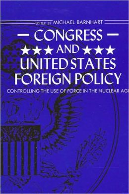 Congress and United States Foreign Policy