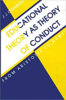 Educational Theory as Theory of Conduct