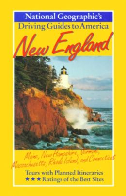National Geographic Driving Guide to America: New England