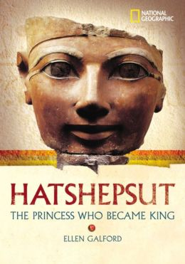 Hatshepsut: The Princess Who Became King