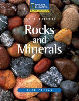 Reading Expeditions (Science: Earth Science): Rocks and Minerals