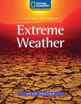 Reading Expeditions (Science: Earth Science): Extreme Weather