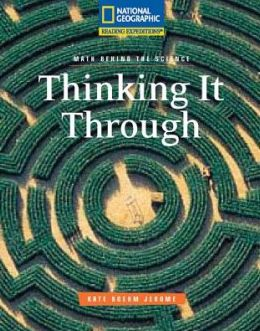 Reading Expeditions (Science: Math Behind the Science): Thinking It Through