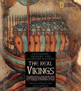 The Real Vikings: Craftsmen, Traders, and Fearsome Raiders