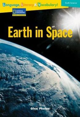 Reading Expeditions Language, Literacy & Vocabulary (Earth Science): Earth In Space