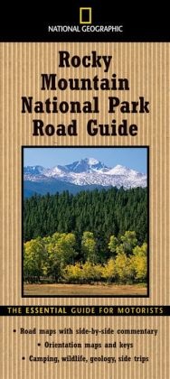 National Geographic: Rocky Mountain National Park Road Guide
