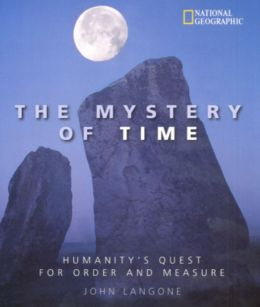 Mystery of Time: Humanity's Quest for Order and Measure