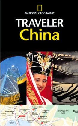 The National Geographic Traveler: China
