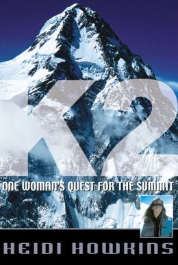 K2: One Woman's Quest for the Summit