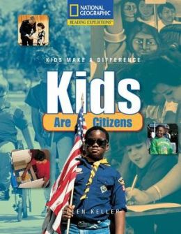 Reading Expeditions (Social Studies: Kids Make a Difference): Kids Are Citizens