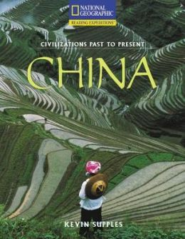Reading Expeditions (Social Studies: Civilizations Past to Present): China