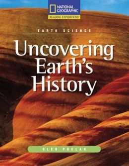 Reading Expeditions (Science: Earth Science): Uncovering Earth's History