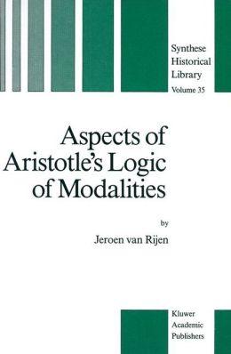 Aspects of Aristotle's Logic of Modalities