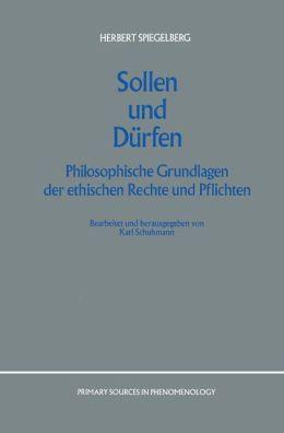 Sollen und Dürfen: Philosophische Grundlagen der ethischen Rechte und Pflichten